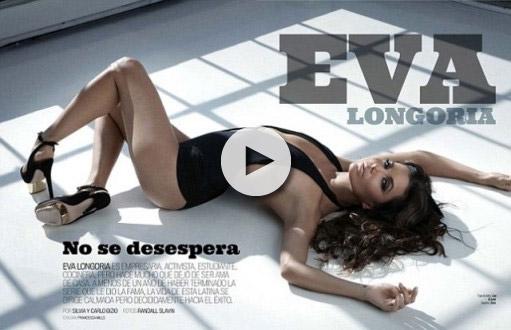 Η εκρηκτική Eva Longoria στην πιο σέξι φωτογράφισή της!